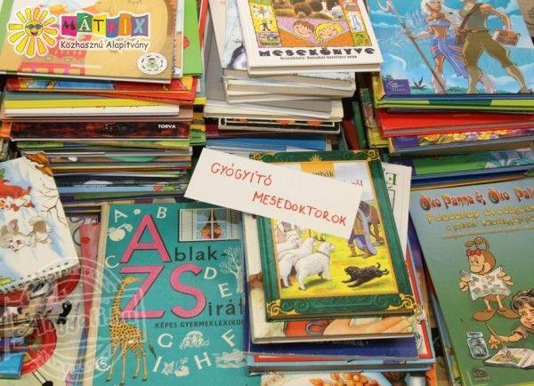 A Mátrix Alapítvány Mesedoktor Mozgalma - könyvgyűjtés kórházak gyermekosztályainak!